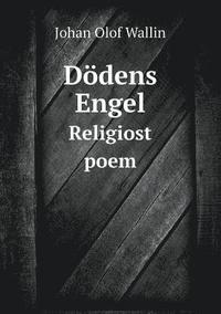 bokomslag D dens Engel Religiost Poem