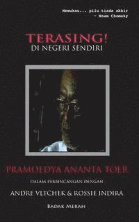 bokomslag Terasing! Di Negeri Sendiri: Pramoedya Ananta Toer Dalam Perbincangan Dengan Andre Vltchek & Rossie Indira