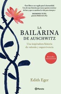 bokomslag La Bailarina de Auschwitz