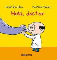 bokomslag Hola, Doctor