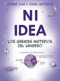 bokomslag Ni Idea: Los Grandes Misterios del Universo