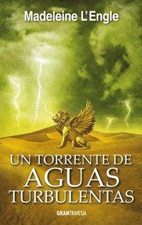 bokomslag Un Torrente de Aguas Turbulentas