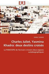 bokomslag Charles Juliet, Yasmina Khadra