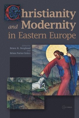bokomslag Christianity and modernity in eastern europe