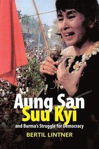 bokomslag Aung San Suu Kyi and Burma's Struggle for Democracy