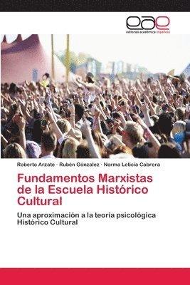 bokomslag Fundamentos Marxistas de la Escuela Historico Cultural