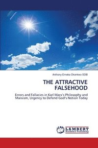 bokomslag The Attractive Falsehood