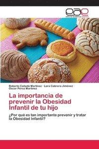bokomslag La importancia de prevenir la Obesidad Infantil de tu hijo