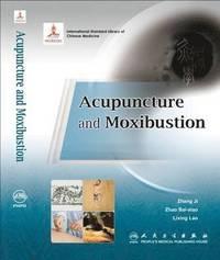 bokomslag Acupuncture and Moxibustion