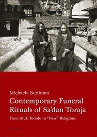 bokomslag Contemporary Funeral Rituals of Sa'dan Toraja