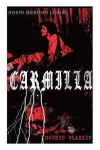 bokomslag CARMILLA (Gothic Classic)