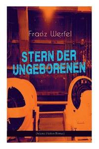 bokomslag Stern der Ungeborenen (Science-Fiction-Roman)