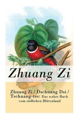 bokomslag Zhuang Zi / Dschuang Dsi / Tschuang-tse