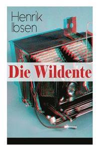 bokomslag Die Wildente