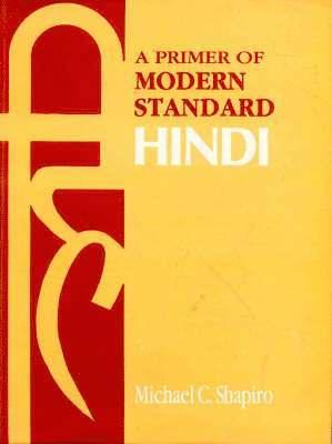 bokomslag The primer of modern standard hindi