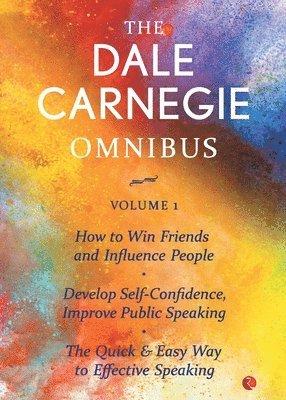 bokomslag THE DALE CARNEGIE OMNIBUS VOLUME 1