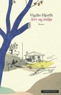 bokomslag Arv og miljø: roman