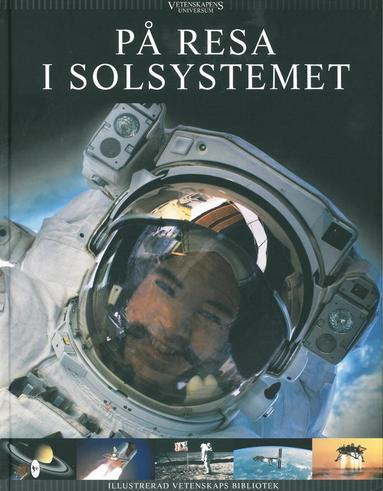 bokomslag Vetenskapens universum. På resa i solsystemet