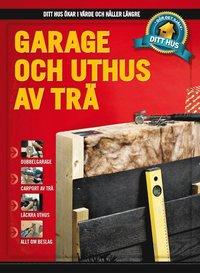 bokomslag Garage och uthus av trä