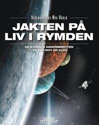 bokomslag Jakten på liv i rymden