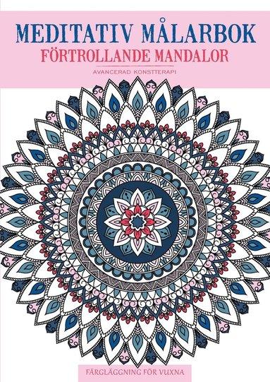 bokomslag Mediativ Målarbok : förtrollande Mandalor
