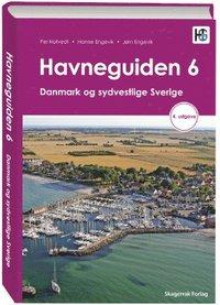 bokomslag Havneguiden 6. Danmark og sydvestlige Sverige