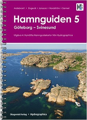 bokomslag Hamnguiden 5. Göteborg - Svinesund
