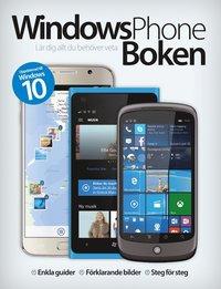 bokomslag Windows phone 10 : lär dig allt du behöver veta