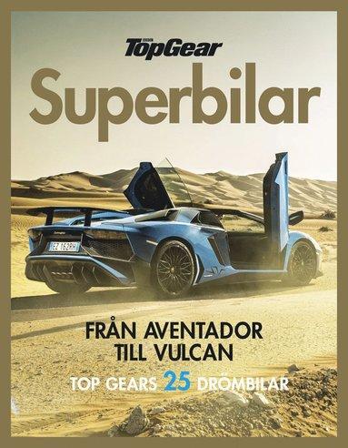 bokomslag Topgear superbilar : från Aventador till Vulcan