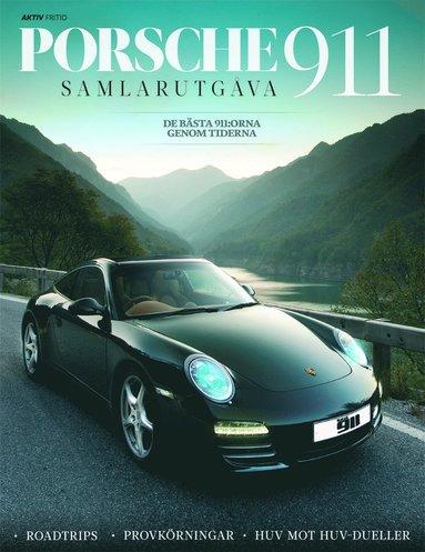 bokomslag Porsche 911 : de bästa 911:orna genom tiderna