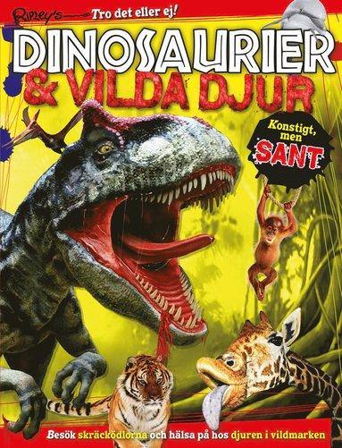 bokomslag Ripley´s dinosaurier & vilda djur : konstigt men sant