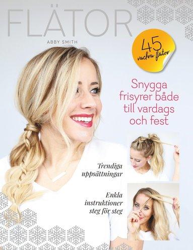 bokomslag Flätor : 45 vackra flätor