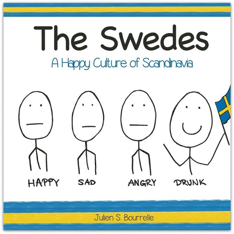 The Swedes : A Happy Culture of Scandinavia 1