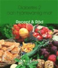 bokomslag Diabetes 2 och hjärtevänlig mat : recept och råd