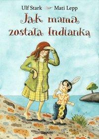 bokomslag När mamma var indian (Polska)