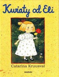 bokomslag Kwiaty od Eli / Blommor från Ellen (Polska)