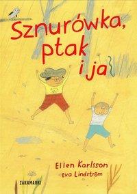 bokomslag Snöret, fågeln och jag (Polska)