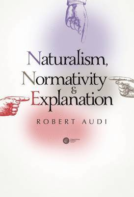 bokomslag Naturalism, Normativity &; Explanation
