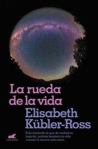 bokomslag La Rueda de la Vida / The Wheel of Life