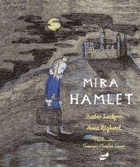bokomslag Mira hamlet