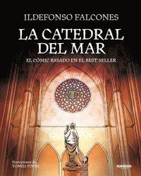 bokomslag La Catedral del Mar: El Cómic Basado en el Best Seller = The Cathedral of the Sea: The Graphic Novel