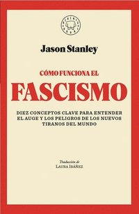 bokomslag Facha. Como Funciona El Fascismo / How Fascism Works: The Politics of Us and Them