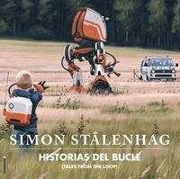 bokomslag Historias del Bucle (Tales from the Loop)