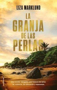 bokomslag La Granja de Las Perlas
