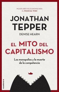 bokomslag El Mito del Capitalismo
