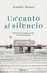 bokomslag Un Canto Al Silencio
