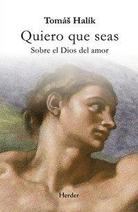 bokomslag Quiero Que Seas
