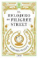 bokomslag El Relojero de Filigree Street / The Watchmaker of Filigree Street