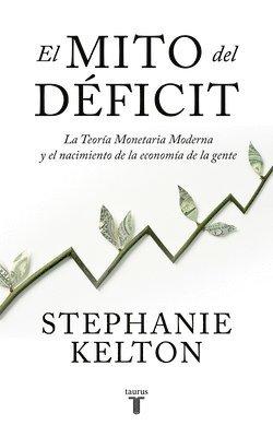 El Mito del Déficit / The Deficit Myth 1