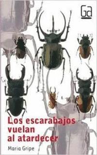 bokomslag Los Escarabajos Vuelan Al Atardecer